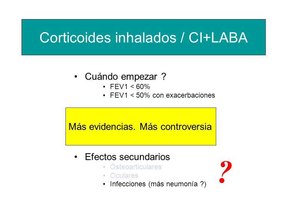 Cuándo empezar ? FEV1 < 60% FEV1 < 50% con exacerbaciones Cómo hacerlo ? PF + S 500/50 / 12h BD + F 320/9 /12h Efectos secundarios Ósteoarticulares Oc