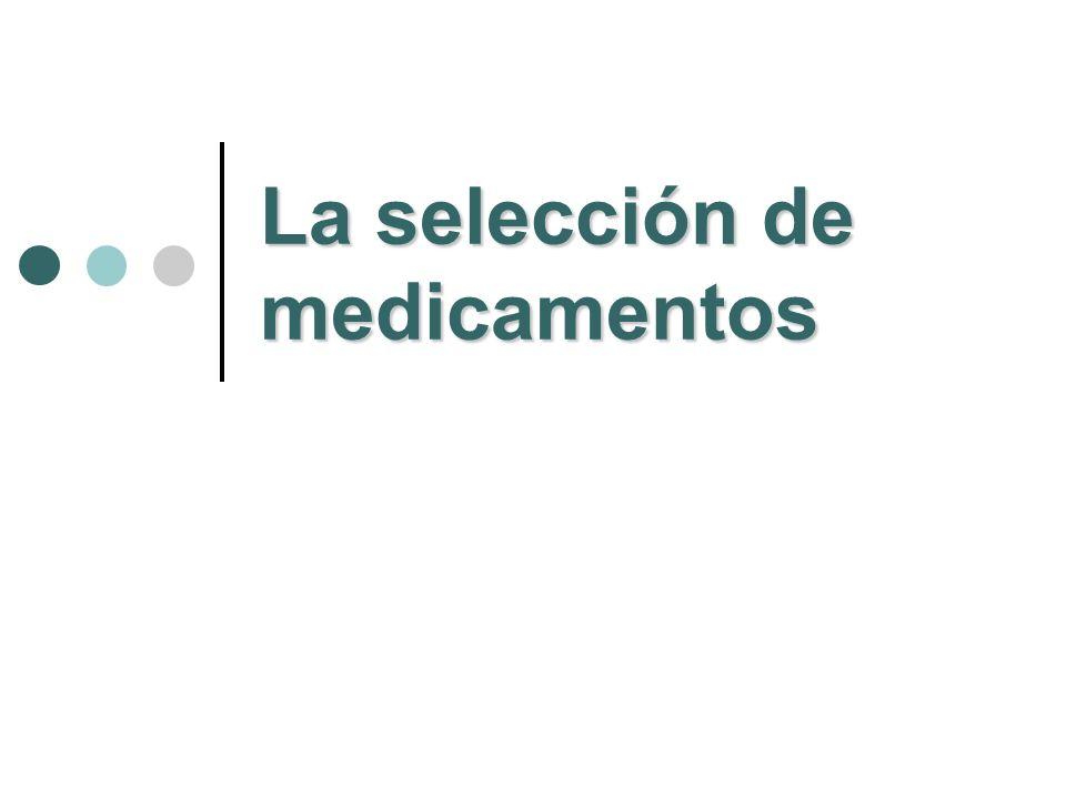 La selección de medicamentos