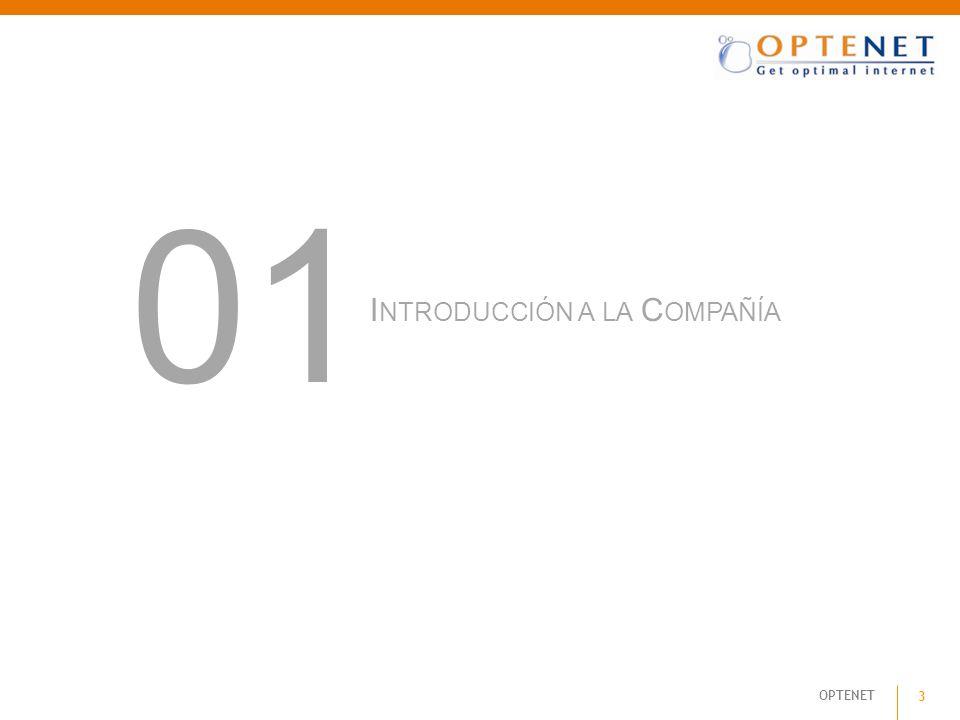 OPTENET 3 I NTRODUCCIÓN A LA C OMPAÑÍA 01