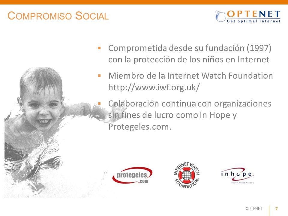 OPTENET 7 C OMPROMISO S OCIAL Comprometida desde su fundación (1997) con la protección de los niños en Internet Miembro de la Internet Watch Foundatio