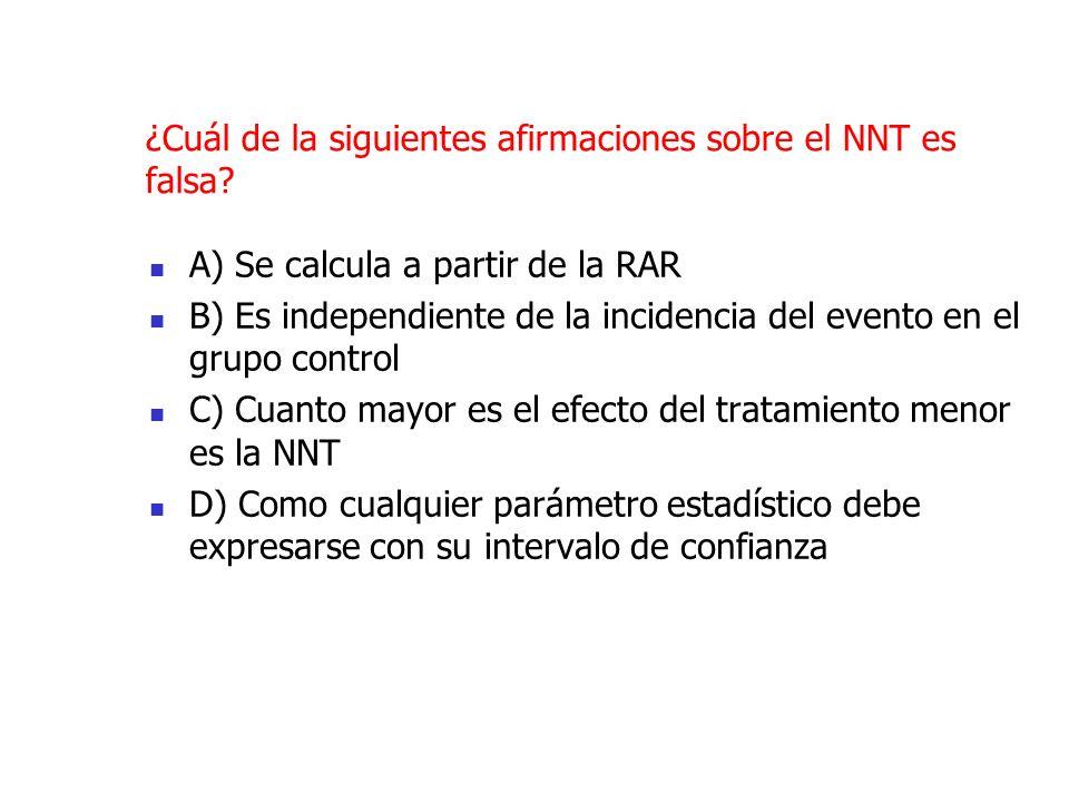 ¿Cuál de la siguientes afirmaciones sobre el NNT es falsa.