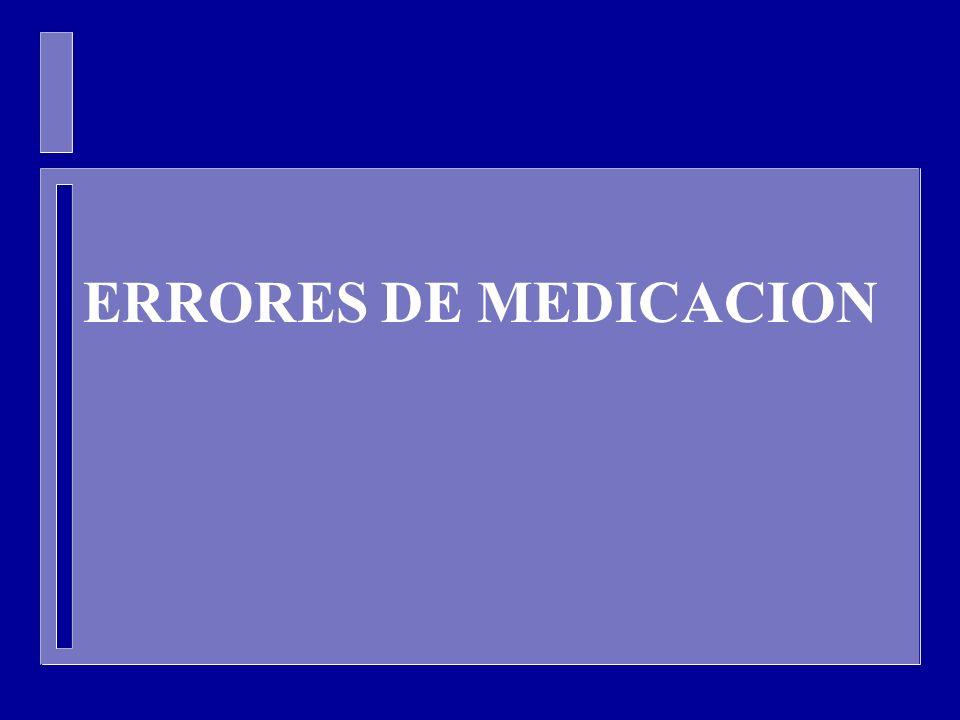 ERRORES DE MEDICACION