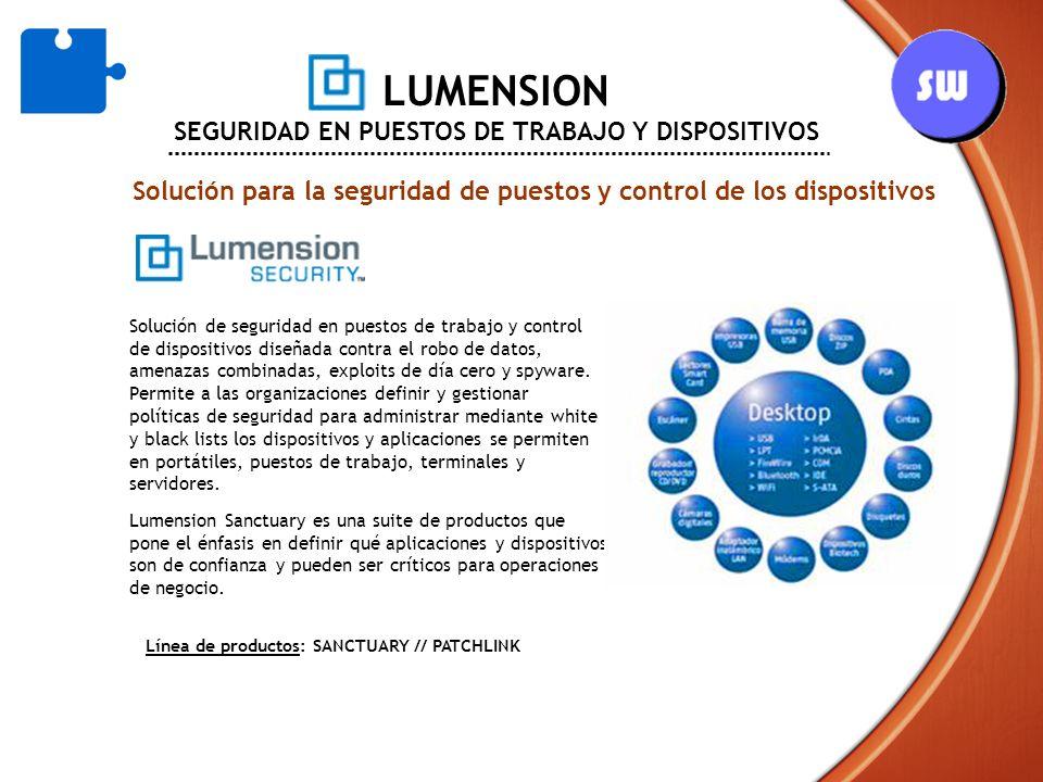 LUMENSION SEGURIDAD EN PUESTOS DE TRABAJO Y DISPOSITIVOS Solución para la seguridad de puestos y control de los dispositivos Línea de productos: SANCT