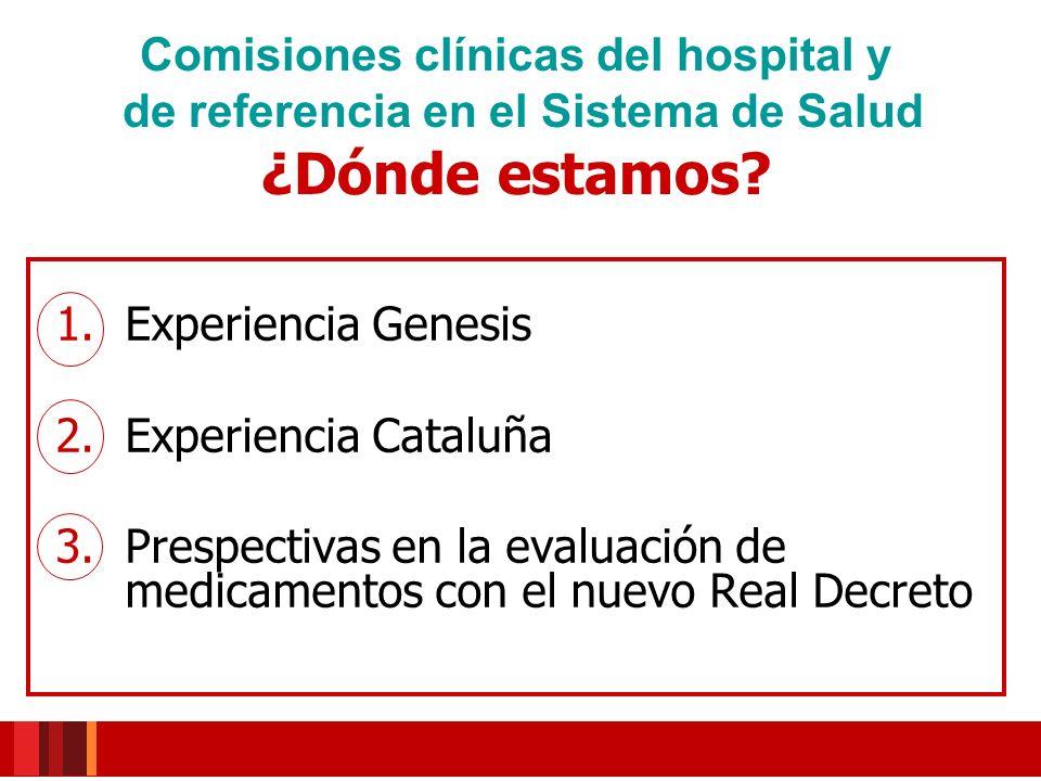 Comisiones clínicas del hospital y de referencia en el Sistema de Salud ¿Dónde estamos.