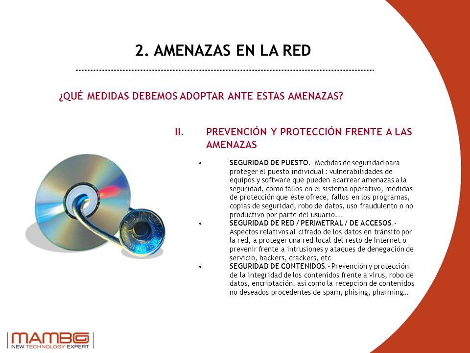 II.PREVENCIÓN Y PROTECCIÓN FRENTE A LAS AMENAZAS SEGURIDAD DE PUESTO.- Medidas de seguridad para proteger el puesto individual : vulnerabilidades de e