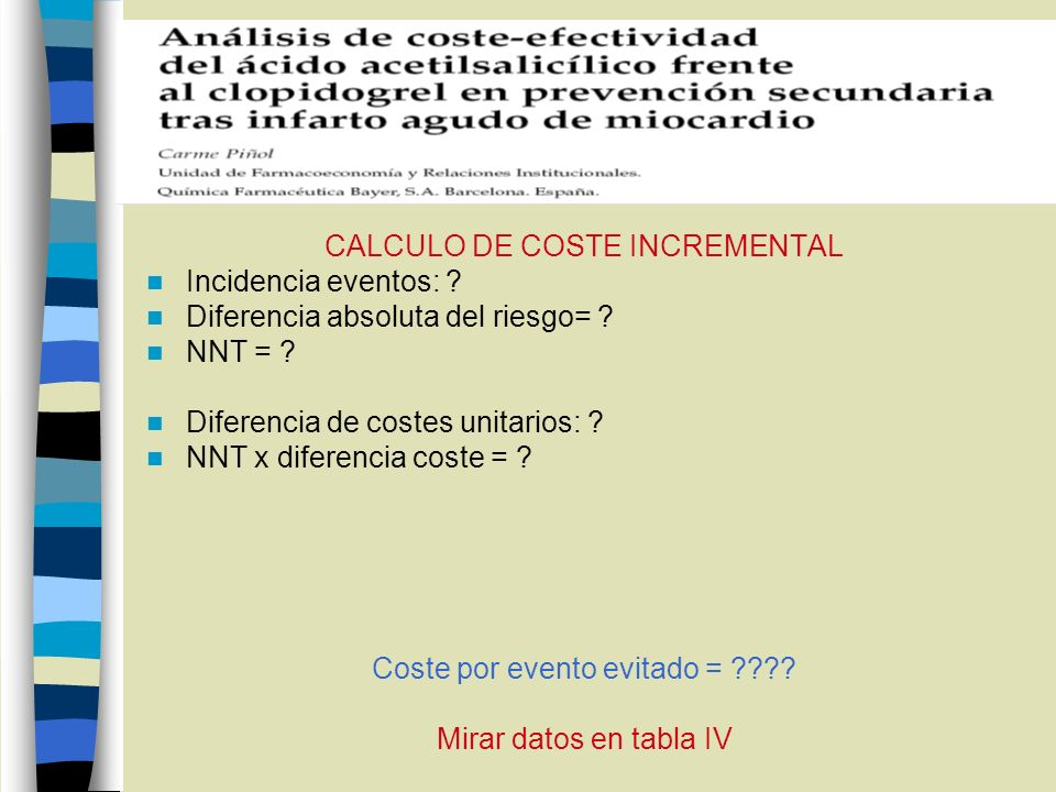 CALCULO DE COSTE INCREMENTAL Incidencia eventos: .