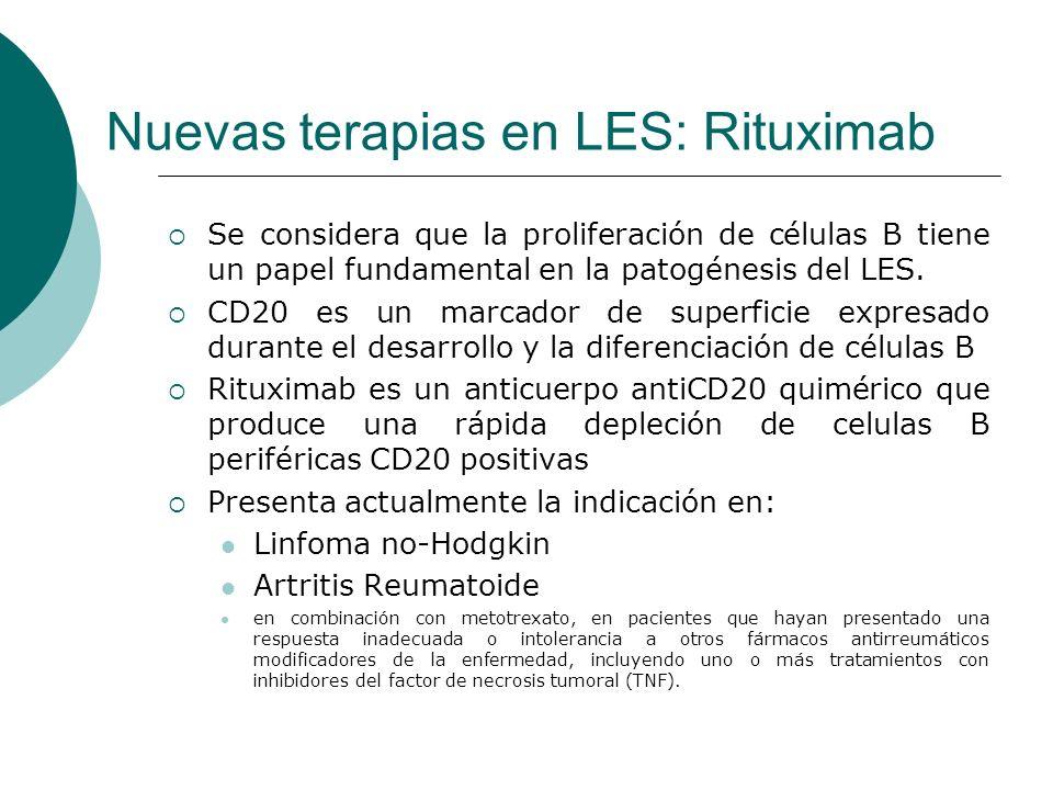 Nuevas terapias en LES: Rituximab Se considera que la proliferación de células B tiene un papel fundamental en la patogénesis del LES. CD20 es un marc