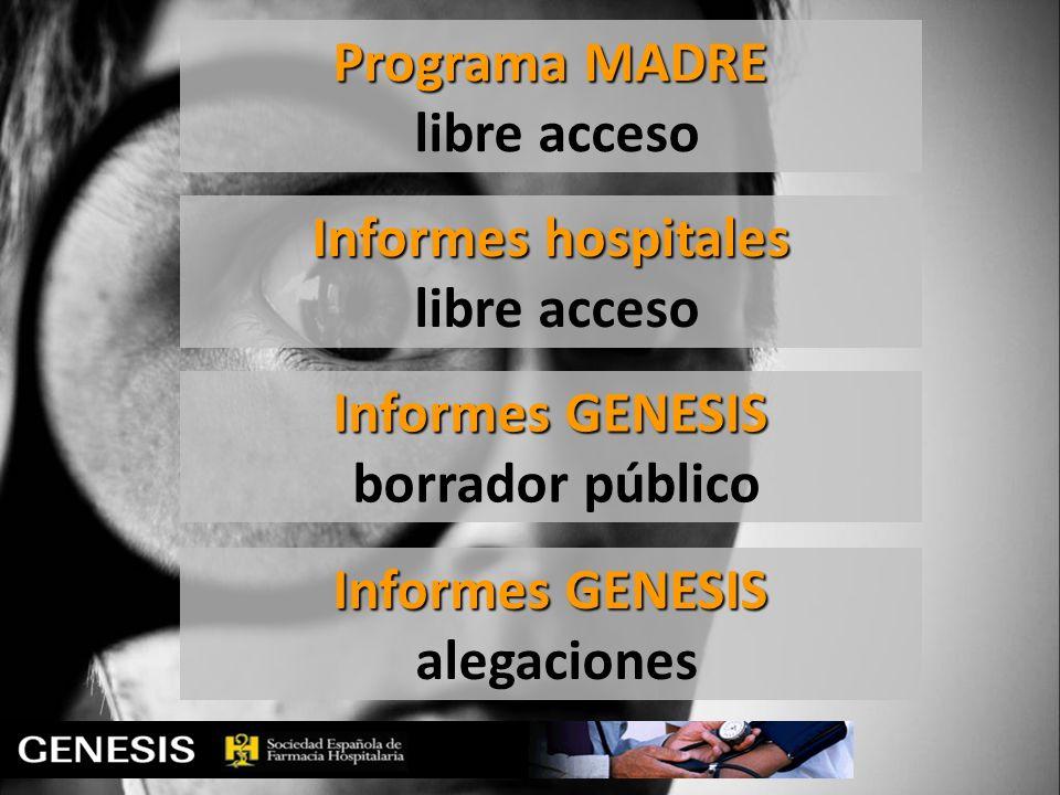 Programa MADRE libre acceso Informes hospitales libre acceso Informes GENESIS borrador público Informes GENESIS alegaciones