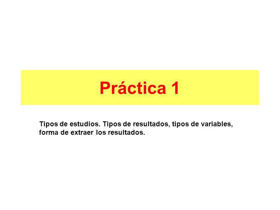Práctica 1 Tipos de estudios.