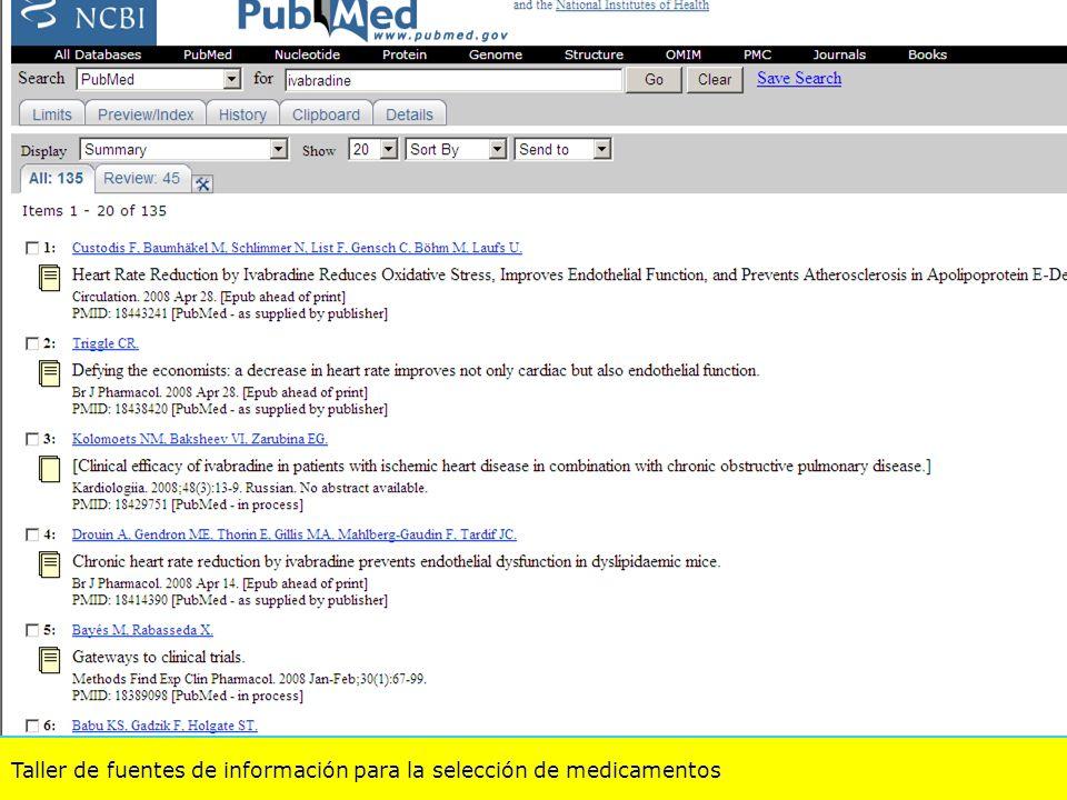 Taller de fuentes de información para la selección de medicamentos Pub Med