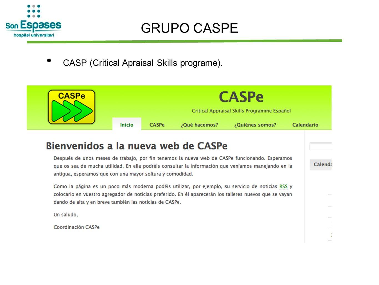 GRUPO CASPE CASP (Critical Apraisal Skills programe).