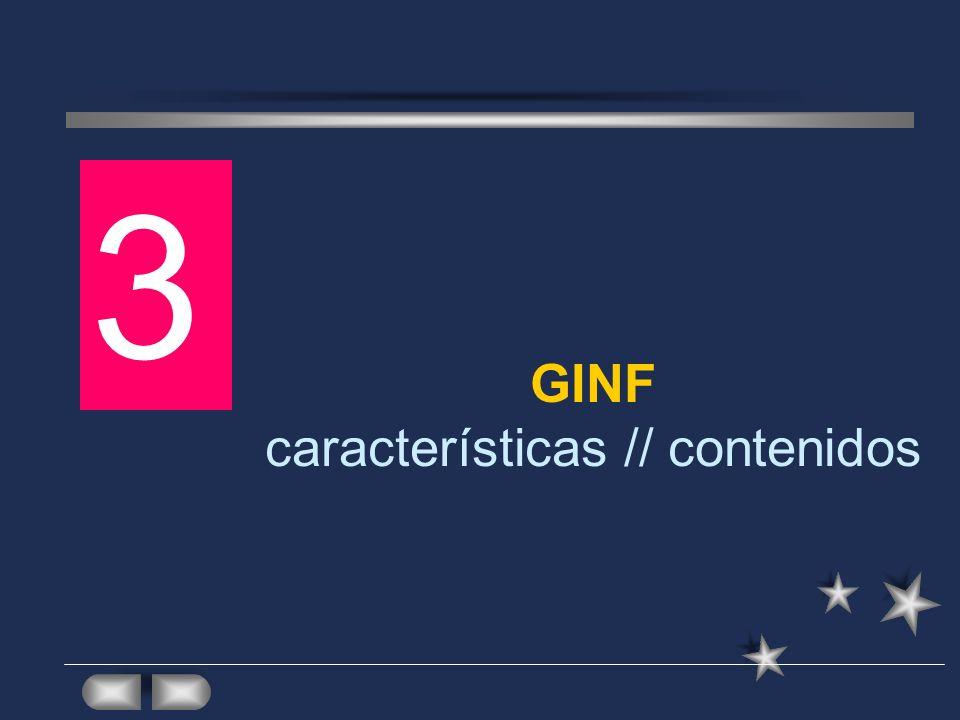 GINF características // contenidos 3