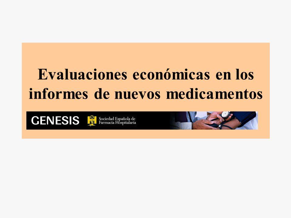 Evaluaciones económicas en los informes de nuevos medicamentos