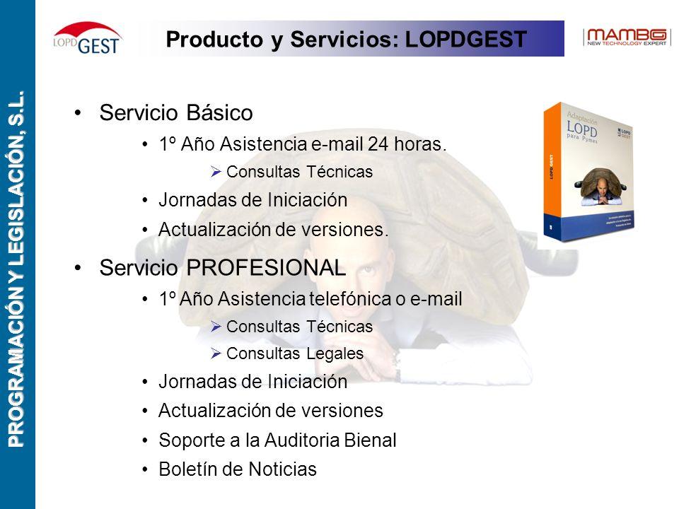 PROGRAMACIÓN Y LEGISLACIÓN, S.L. Servicio Básico 1º Año Asistencia e-mail 24 horas.