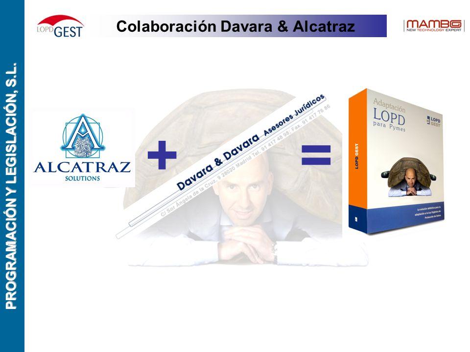PROGRAMACIÓN Y LEGISLACIÓN, S.L. Colaboración Davara & Alcatraz +=