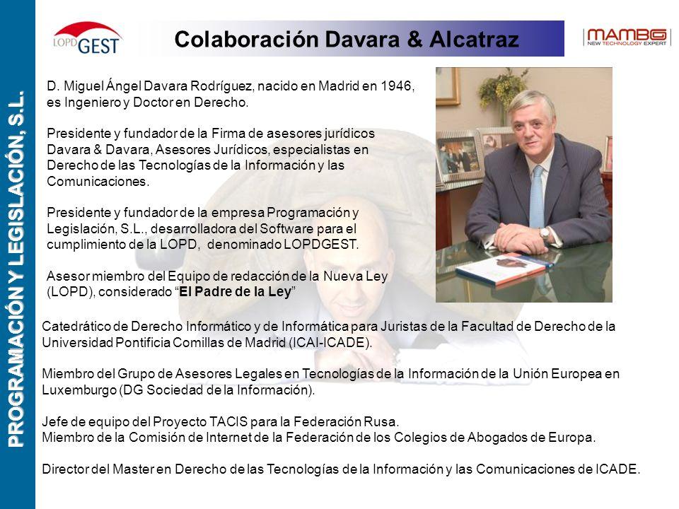 PROGRAMACIÓN Y LEGISLACIÓN, S.L. Colaboración Davara & Alcatraz D.
