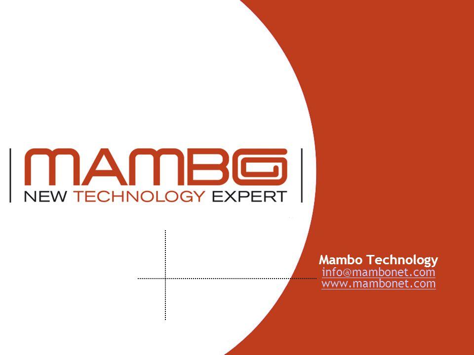 Mambo Technology info@mambonet.com www.mambonet.com info@mambonet.com www.mambonet.com