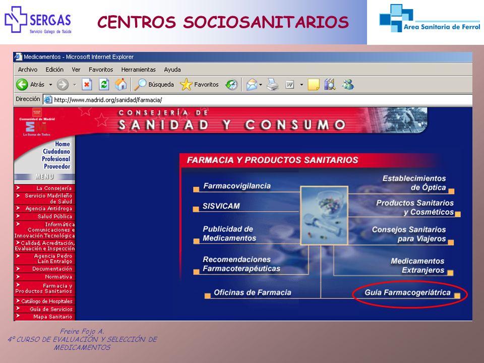 Freire Fojo A. 4º CURSO DE EVALUACIÓN Y SELECCIÓN DE MEDICAMENTOS CENTROS SOCIOSANITARIOS