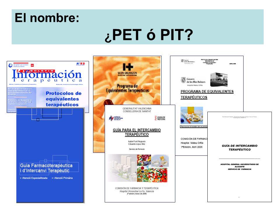 El nombre: ¿ PET ó PIT?