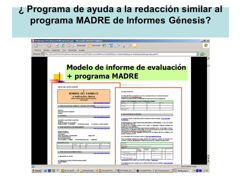 ¿ Programa de ayuda a la redacción similar al programa MADRE de Informes Génesis?