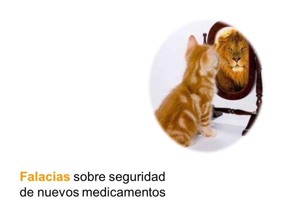 Falacias sobre seguridad de nuevos medicamentos