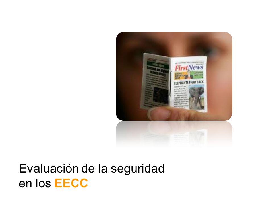 Evaluación de la seguridad en los EECC