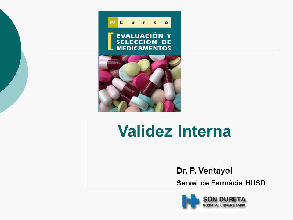 Validez Interna Dr. P. Ventayol Servei de Farmàcia HUSD
