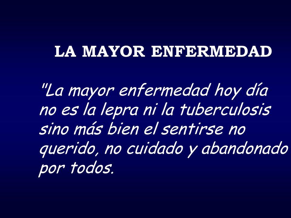 LA MAYOR ENFERMEDAD