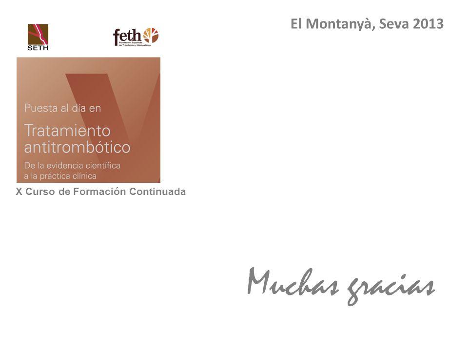 El Montanyà, Seva 2013 X Curso de Formación Continuada Muchas gracias