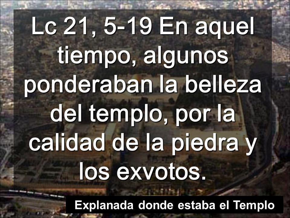 Monte donde Jesús anunció la destrucción del Templo