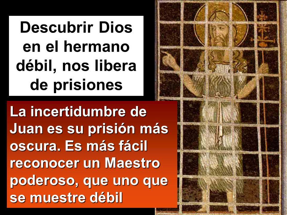 Mt 11,2-11 En aquel tiempo, Juan, que había oído en la cárcel las obras del Mesías, le mandó a preguntar por medio de sus discípulos: