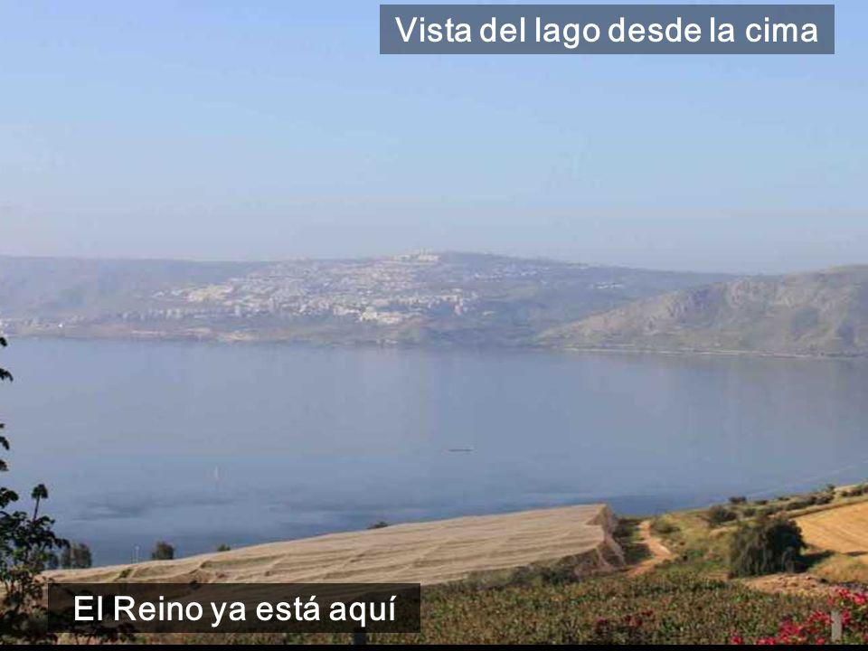 El Reino ya está aquí Vista del lago desde la cima