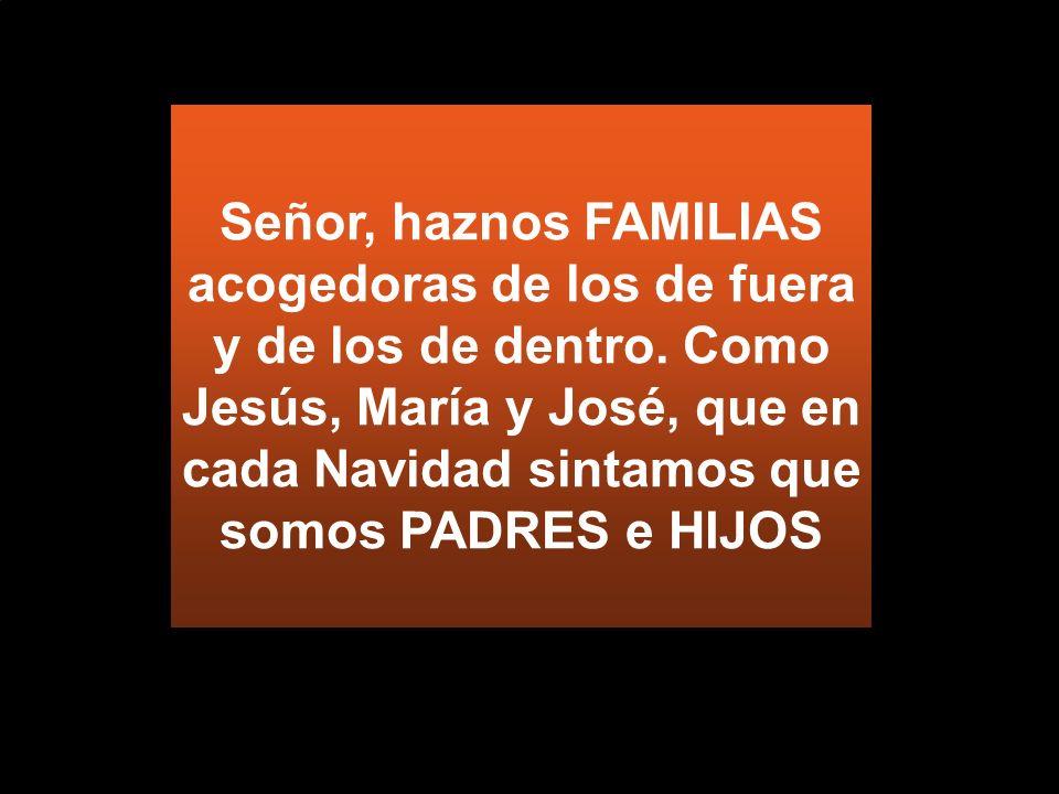 Atento a Dios y a sus padres, Jesús es el HIJO Somos familiares de Dios (Ef 2,19)