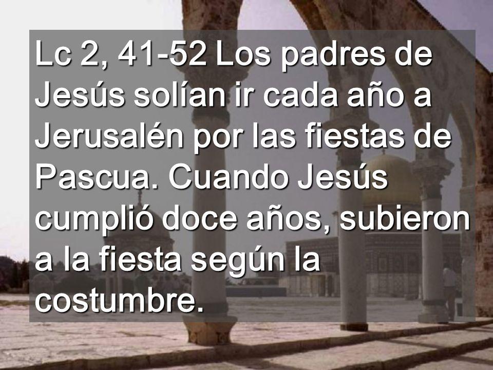 Según el evangelio, aquí Jesús se encuentra con el Padre Lugar donde estaba el Templo