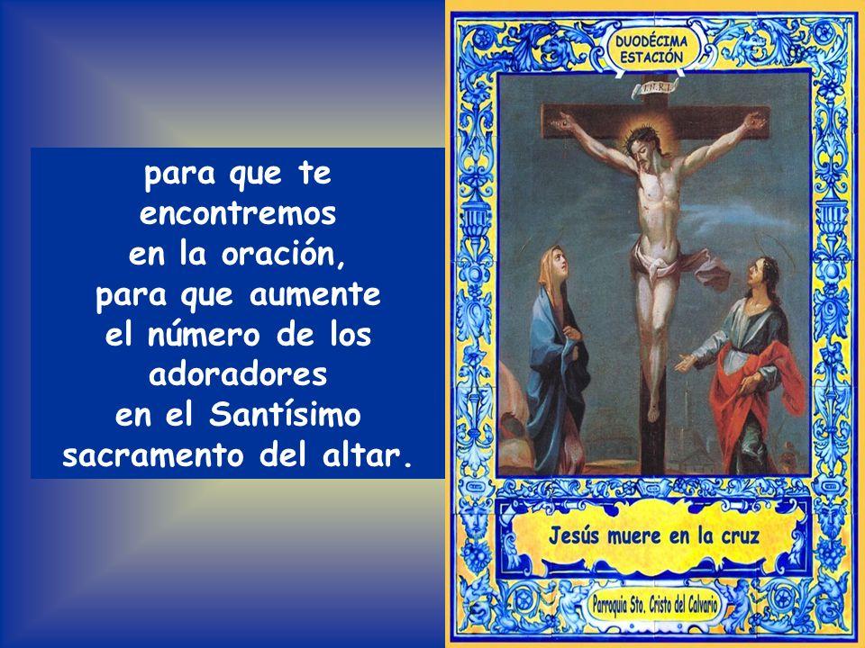 INTENCIÓN (preparada por grupo del Rosario y grupo parroquial del viernes) Por los que temen entregarse a Ti, por la conversión de los pecadores, para