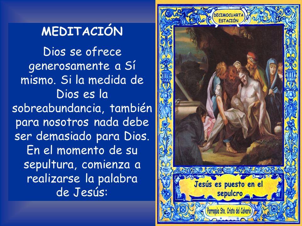 Lectura del Evangelio según San Mateo 27, 59-61 José, tomando el cuerpo de Jesús, lo envolvió en una sábana limpia, lo puso en el sepulcro nuevo que s