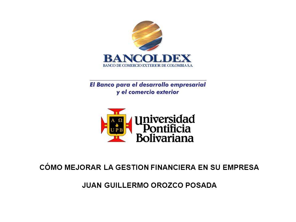 CÓMO MEJORAR LA GESTION FINANCIERA EN SU EMPRESA JUAN GUILLERMO OROZCO POSADA