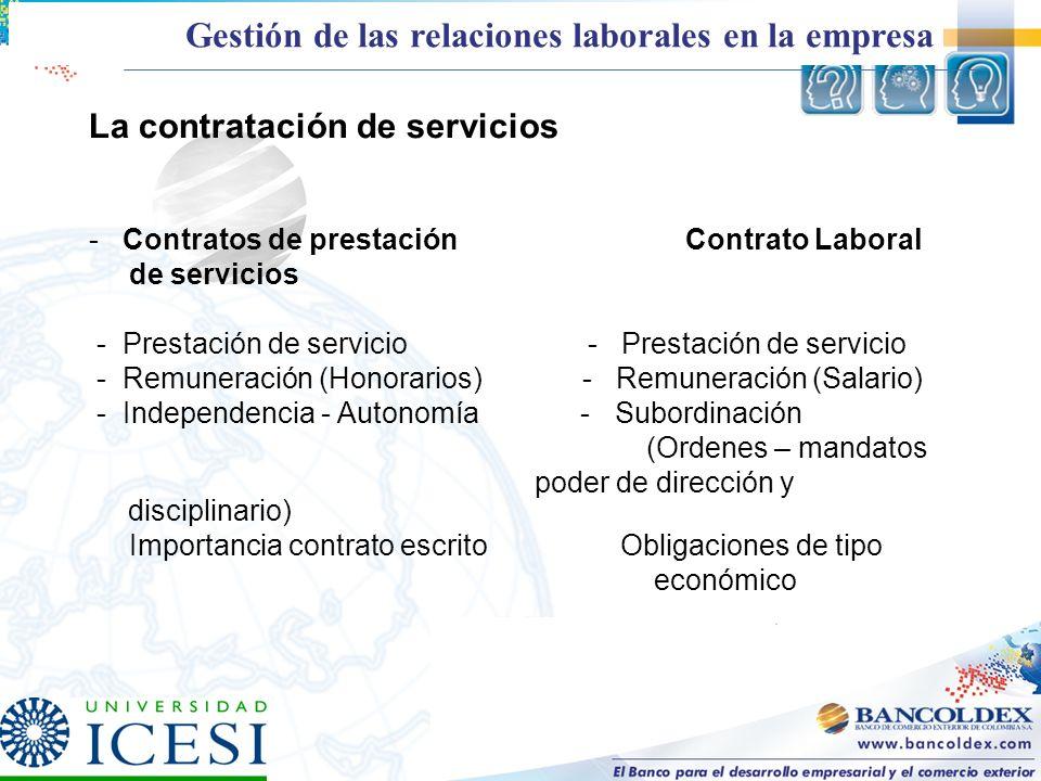La contratación de servicios - Contratos de prestación Contrato Laboral de servicios - Prestación de servicio - Prestación de servicio - Remuneración