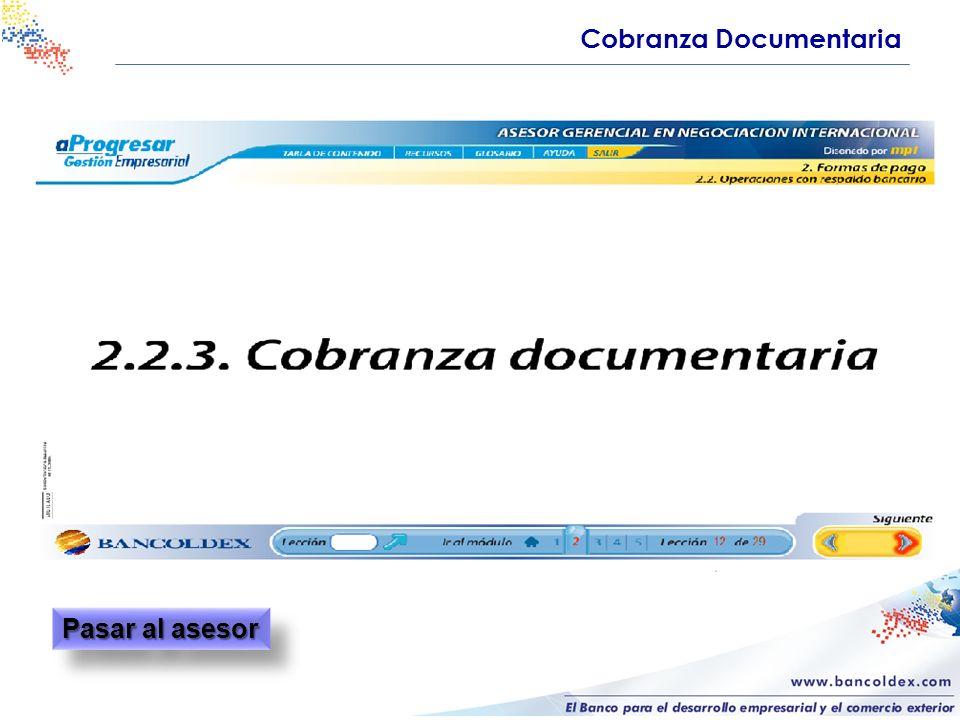 Cobranza Documentaria Pasar al asesor