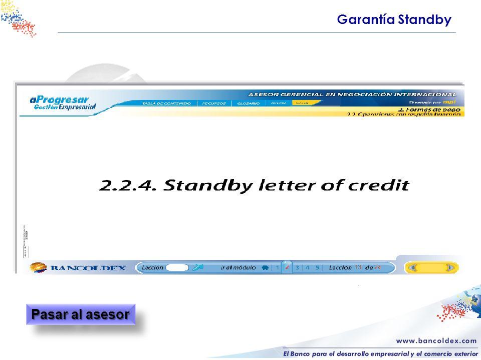 Garantía Standby Pasar al asesor
