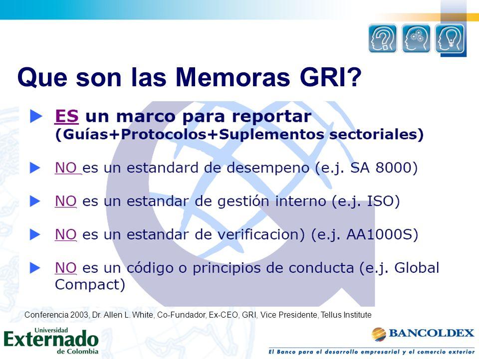 Que son las Memoras GRI. Conferencia 2003, Dr. Allen L.