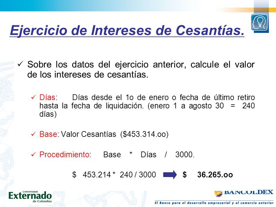 Ejercicio de Intereses de Cesantías.