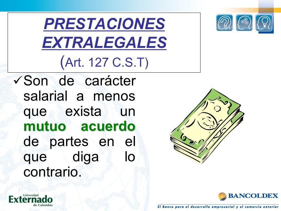 PRESTACIONES EXTRALEGALES ( Art.