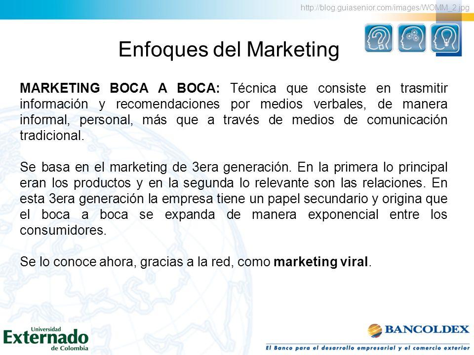 Enfoques del Marketing 1.www.venmas.com/.../colaboraciones/buzzmarketing BUZZ MARKETING: Técnica publicitaria cuya característica es la propagación de un mensaje único o llamativo entre potenciales clientes de forma rápida.