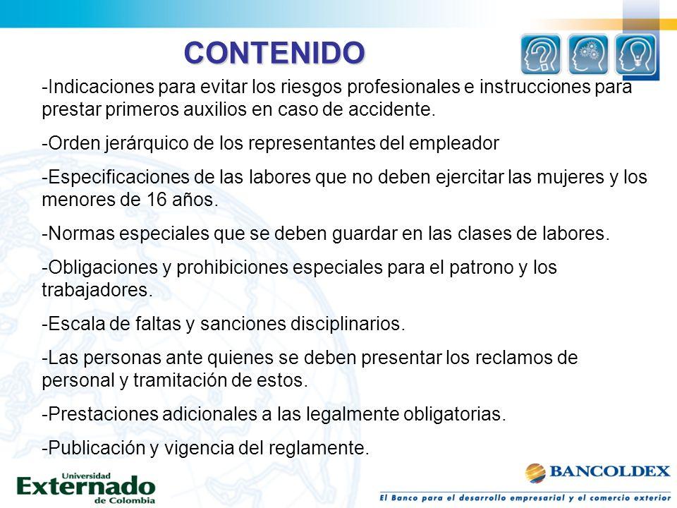 CONTENIDO -Indicaciones para evitar los riesgos profesionales e instrucciones para prestar primeros auxilios en caso de accidente. -Orden jerárquico d