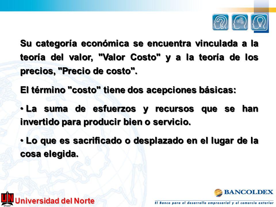 Universidad del Norte Su categoría económica se encuentra vinculada a la teoría del valor,