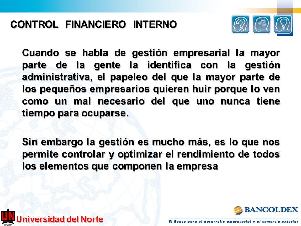 Universidad del Norte Cuando se habla de gestión empresarial la mayor parte de la gente la identifica con la gestión administrativa, el papeleo del qu