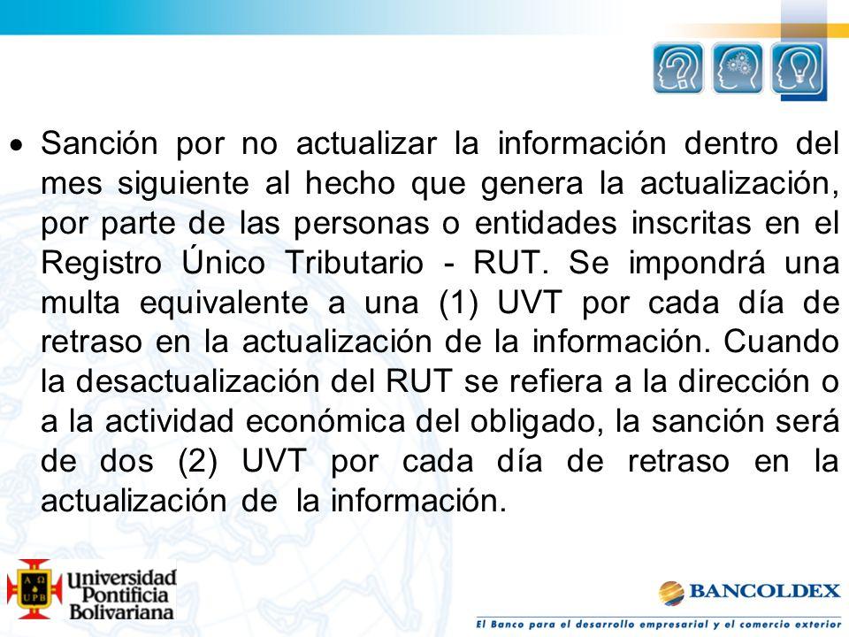 Sanción por no actualizar la información dentro del mes siguiente al hecho que genera la actualización, por parte de las personas o entidades inscrita