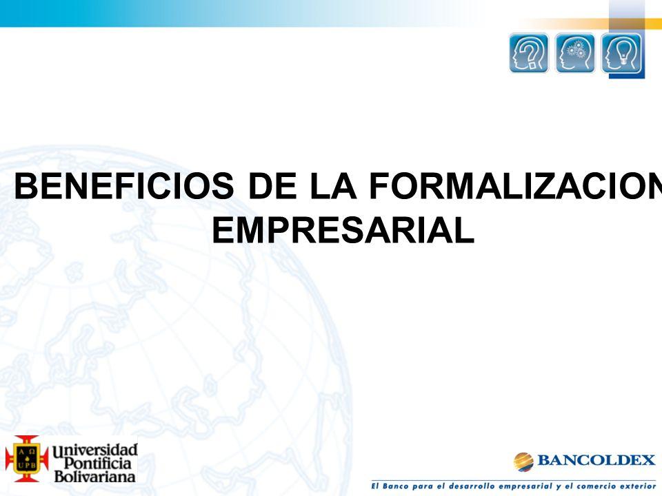 BENEFICIOS DE LA FORMALIZACION EMPRESARIAL