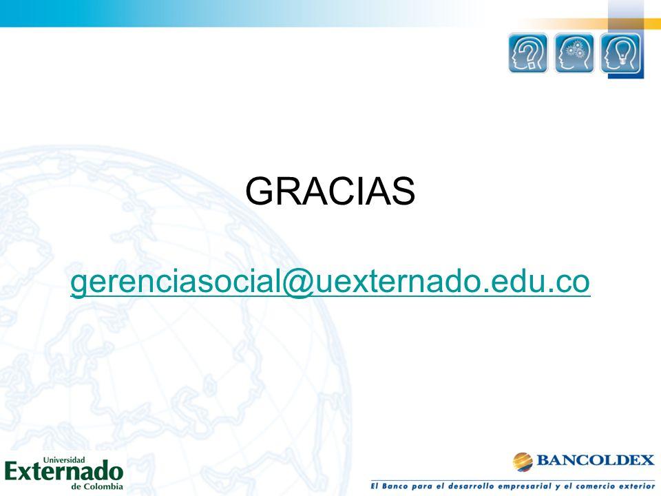 GRACIAS gerenciasocial@uexternado.edu.co